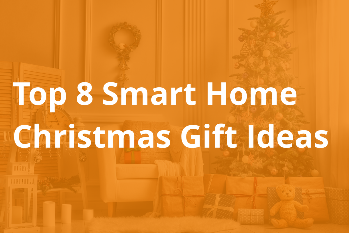 top 8 smart home christmas gifts airpatrol smart home blog. Black Bedroom Furniture Sets. Home Design Ideas